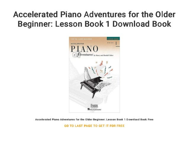 Accelerated Piano Adventures For The Older Beginner Lesson Book 1 Do