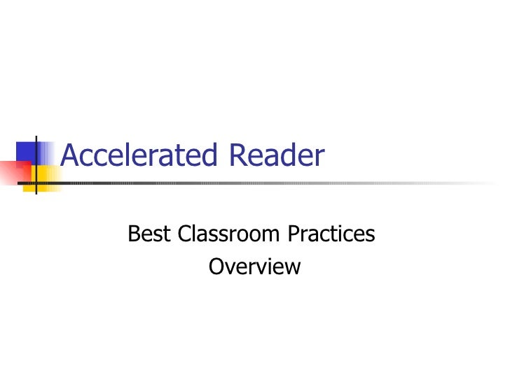 Accelerated Reader Best Classroom Practices Overview Kings Mountain Middle