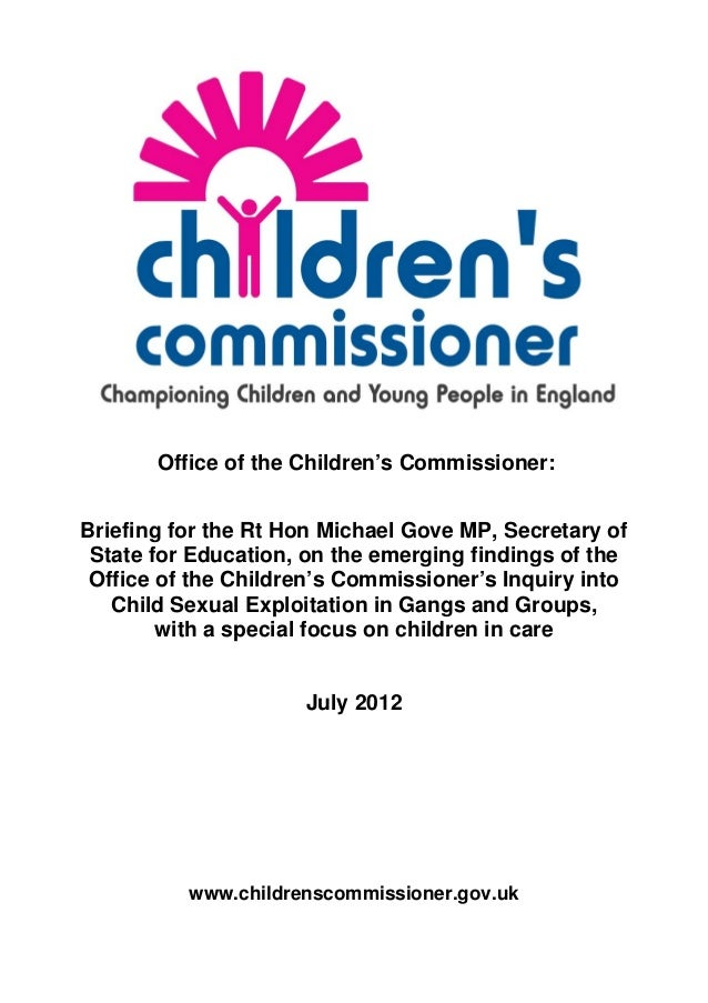 Office of the Children's Commissioner:Briefing for the Rt Hon Michael Gove MP, Secretary of State for Education, on the em...