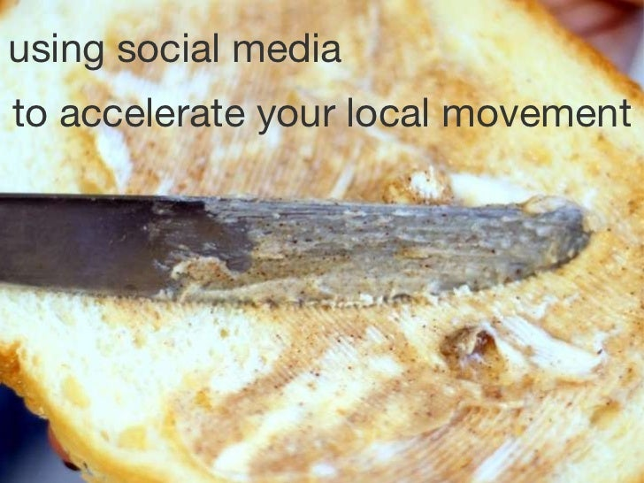 to accelerate your local movement using social media