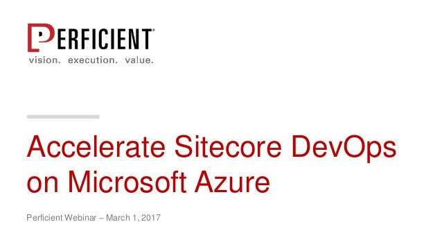 Accelerate Sitecore DevOps on Microsoft Azure