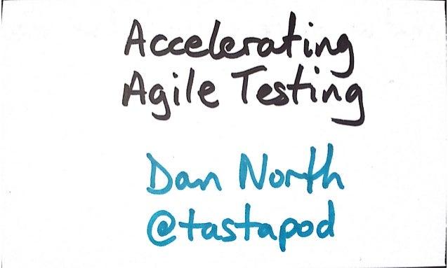 Accelerating Agile Testing