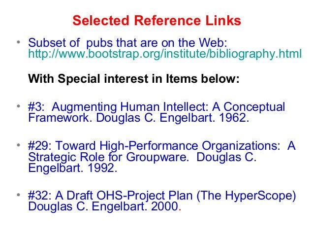 Selected Reference Links • Subset of pubs that are on the Web: http://www.bootstrap.org/institute/bibliography.html With S...