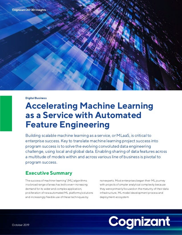 Digital Business Accelerating Machine Learning as a Service with Automated Feature Engineering Building scalable machine l...
