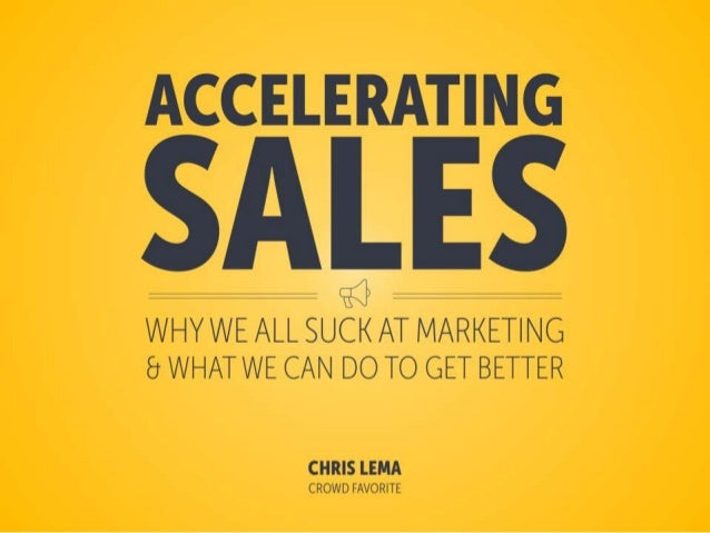ACCELERATING  SALES  / /HYWE ALL SUEK AT MARKET| NC-» 8 WHAT WE CAN DO TO GET BETTER  CHRIS LEMA CROWD FAVORITE