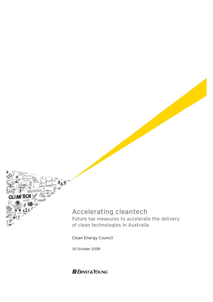Accelerating cleantech Future tax measures to accelerate the delivery of clean technologies in Australia  Clean Energy Cou...