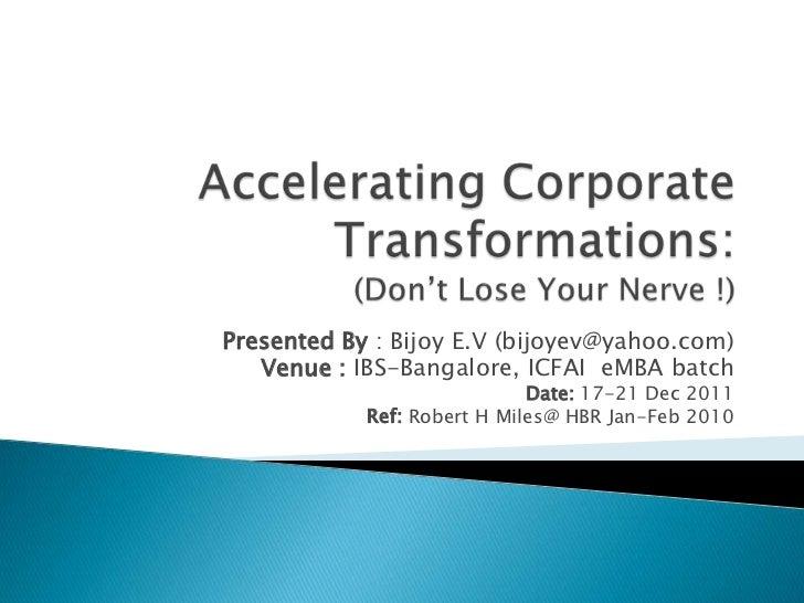 Presented By : Bijoy E.V (bijoyev@yahoo.com)   Venue : IBS-Bangalore, ICFAI eMBA batch                             Date: 1...