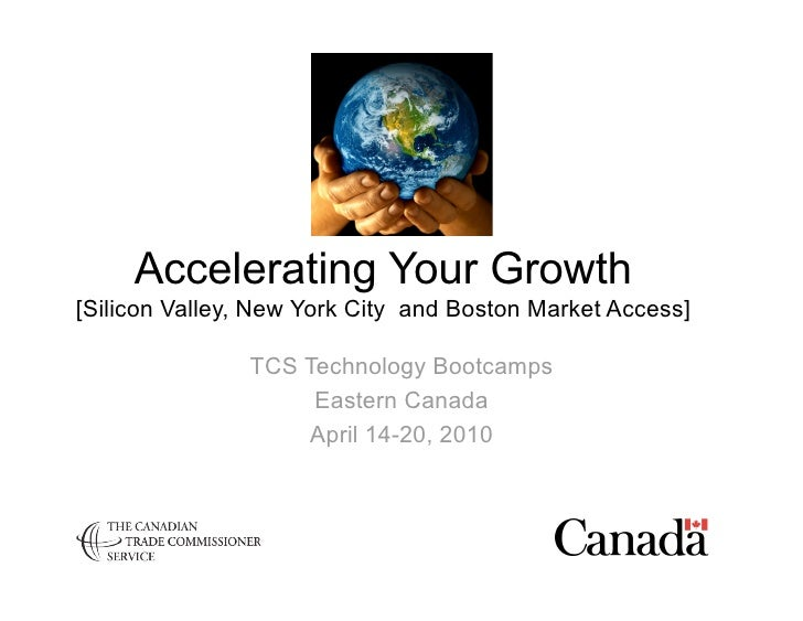 Accelerating Your Growth [Silicon Valley, New York City and Boston Market Access]                 TCS Technology Bootcamps...