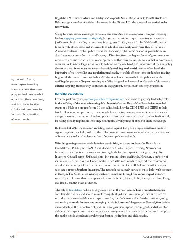 xviii | ACCELERATING IMPACT By the end of 2011, most impact investing leaders agreed that good progress had been made in o...