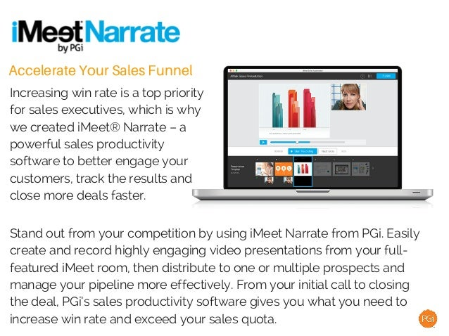 Accelerate Your Sales Funnel Increasing win rate is a top priority for sales executives, which is why we created iMeet® Na...