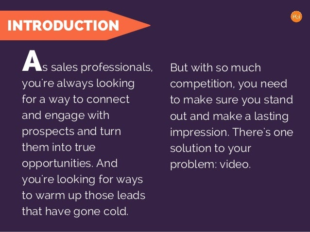 INTRODUCTION s sales professionals, But with so much competition, you need to make sure you stand out and make a lasting i...