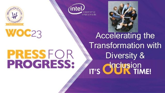 Click to edit Master title style Accelerating the Transformation with Diversity & Inclusion