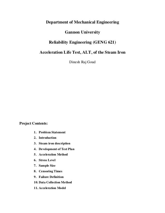 Department of Mechanical Engineering Gannon University Reliability Engineering (GENG 621) Acceleration Life Test, ALT, of ...