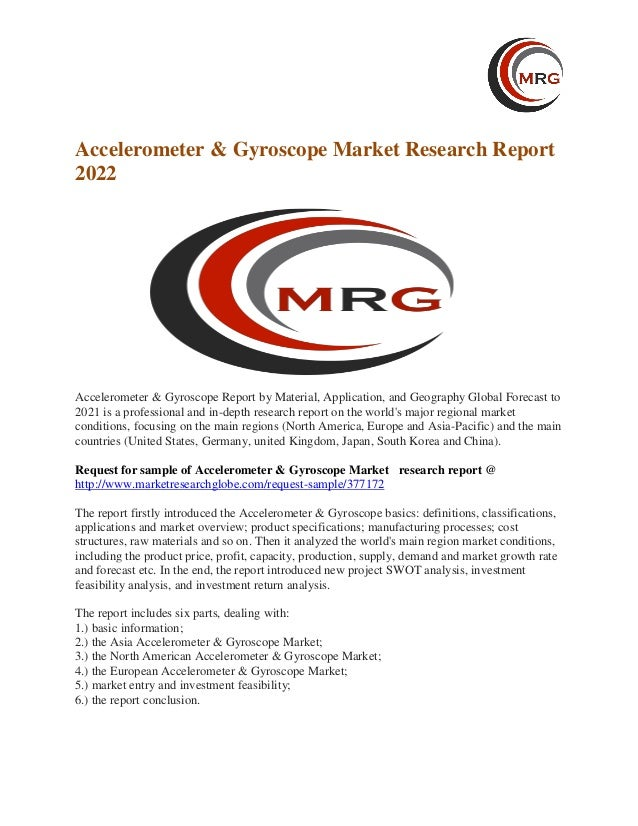 Accelerometer & Gyroscope Market 2017 Technology, Type and