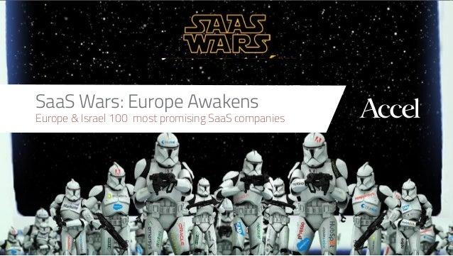 1 SaaS Wars: Europe Awakens Europe & Israel 100 most promising SaaScompanies
