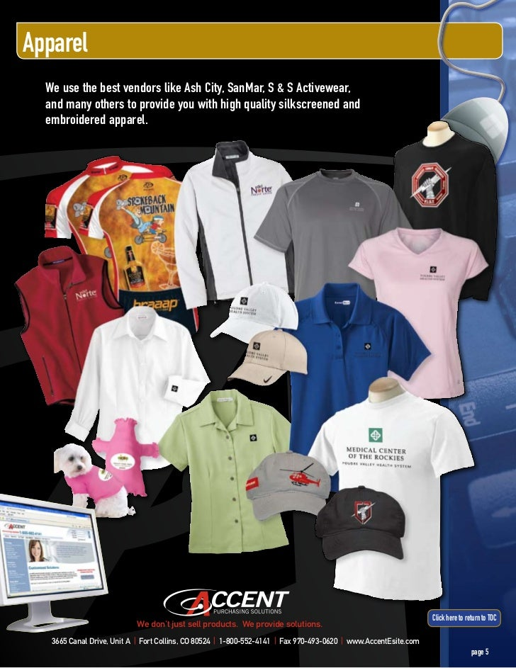 Apparel  We use the best vendors like Ash City, SanMar, S & S Activewear,  and many others to provide you with high qualit...