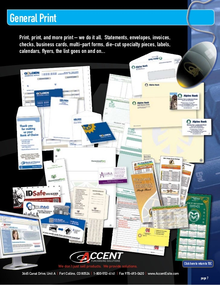 General Print  Print, print, and more print – we do it all. Statements, envelopes, invoices,  checks, business cards, mult...