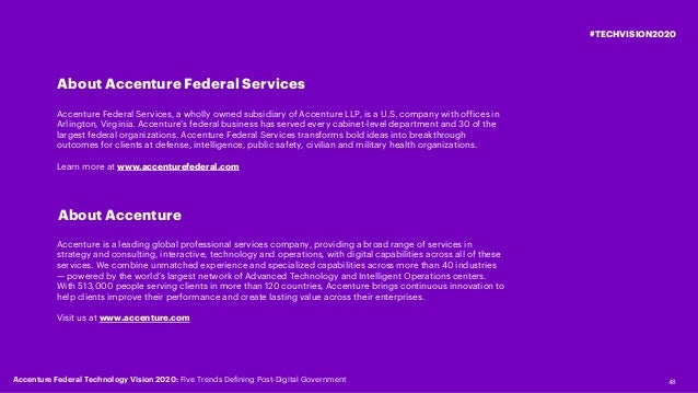 48 #TECHVISION2020 About Accenture Accenture is a leading global professional services company, providing a broad range of...