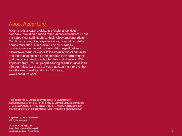 About Accenture Accenture is a leading global professional services company, providing a broad range of services and solut...
