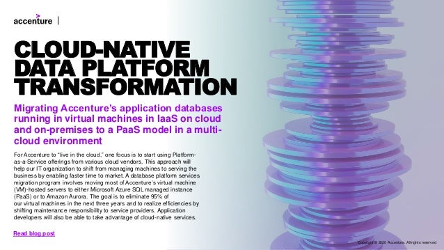 Migrating Accenture's application databases running in virtual machines in IaaS on cloud and on-premises to a PaaS model i...