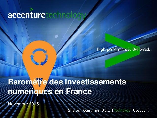 Baromètre des investissements numériques en France Novembre 2015