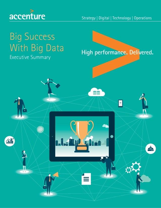 Big Success with Big Data 1 Big Success With Big Data Executive Summary