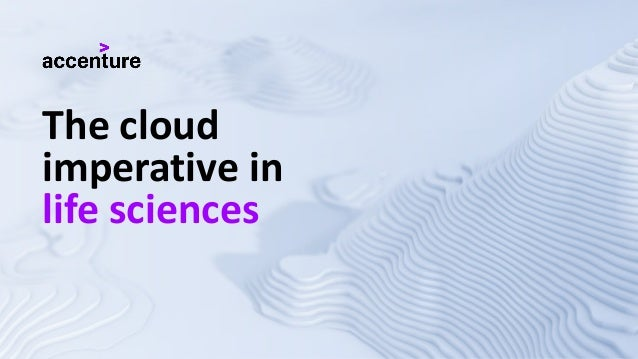 The cloud imperative in life sciences