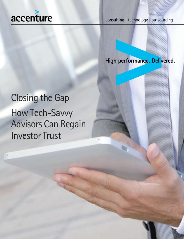 Closing the GapHow Tech-SavvyAdvisors Can RegainInvestor Trust
