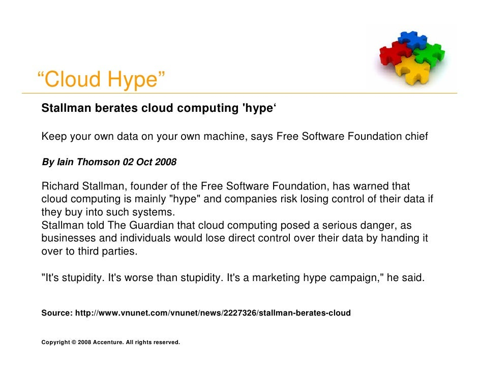 """""""Cloud Hype"""" Stallman berates cloud computing 'hype'  Keep your own data on your own machine, says Free Software Foundatio..."""