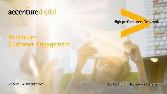 Accenture Customer Engagement Accenture Interactive