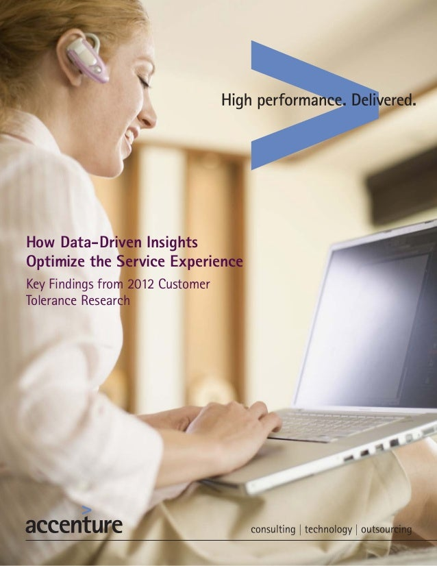 How Data-Driven InsightsOptimize the Service ExperienceKey Findings from 2012 CustomerTolerance Research