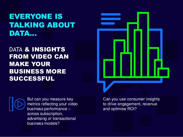 But can you measure key metrics reflecting your video business performance – across subscription, advertising or transacti...