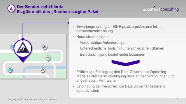 """Copyright © 2016 Accenture All rights reserved. 7 Der Berater zieht blank: Es gibt nicht das """"Rundum-sorglos-Paket"""" • Erwa..."""
