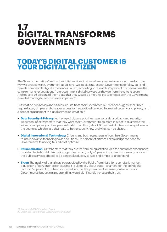 """42 DIGITAL CYPRUS CATALYST FOR CHANGE The """"liquid expectations"""" set by the digital services that we all enjoy as customers..."""