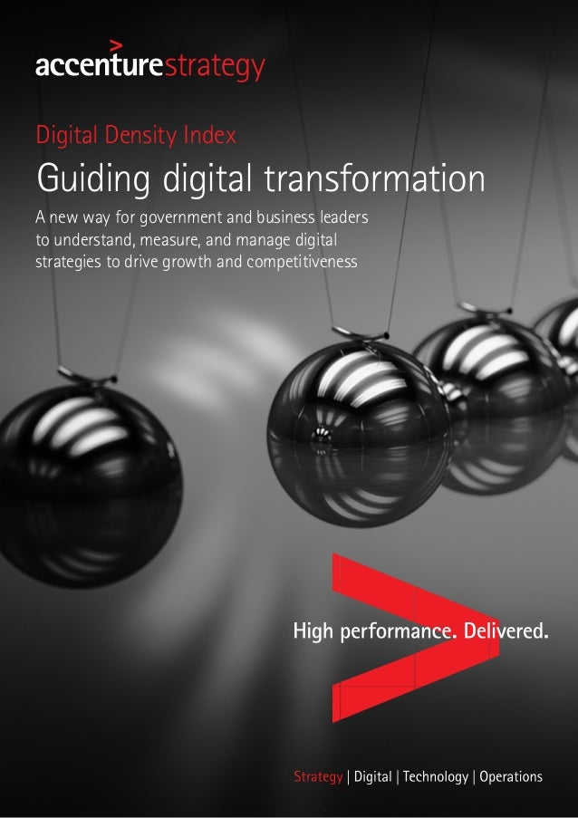 Guiding digital transformation Digital Density Index A new way for government and business leaders to understand, measure,...