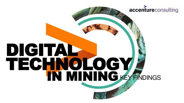 DIGITAL TECHNOLOGY IN MININGKEY FINDINGS