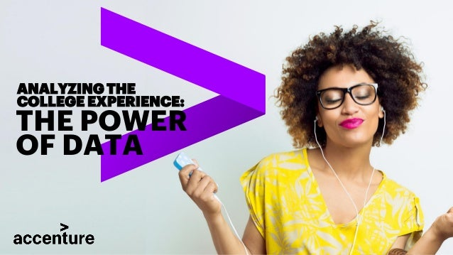 THE POWER OF DATA ANALYZING THE COLLEGE EXPERIENCE: