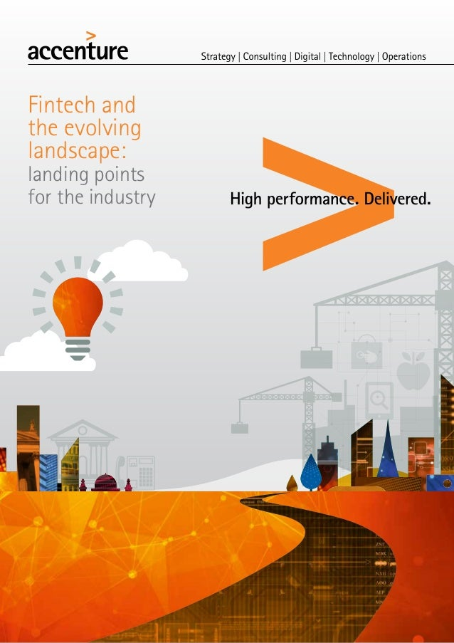 Fintech and the evolving landscape:  landing points for the industry