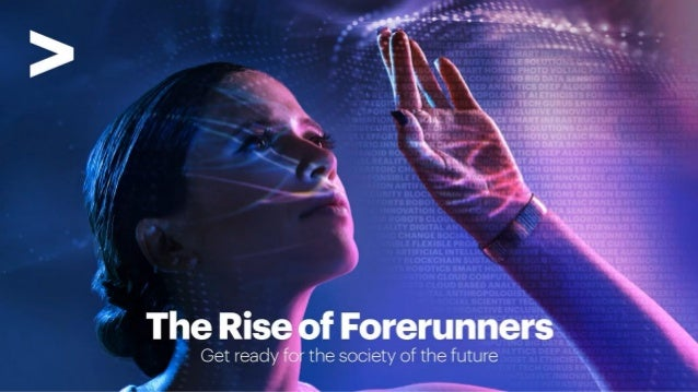 The Rise of Forerunners | 02 Copyright ©2021 Accenture. All RightsReserved.