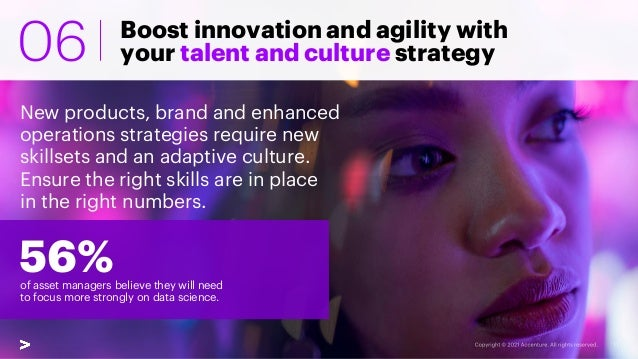 Boost innovation and agility with your talent and culture strategy New products, brand and enhanced operations strategies ...