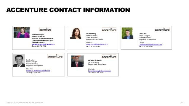 Copyright © 2018 Accenture. All rights reserved. 10 ACCENTURE CONTACT INFORMATION Lisa Bloomberg Principal Director Financ...