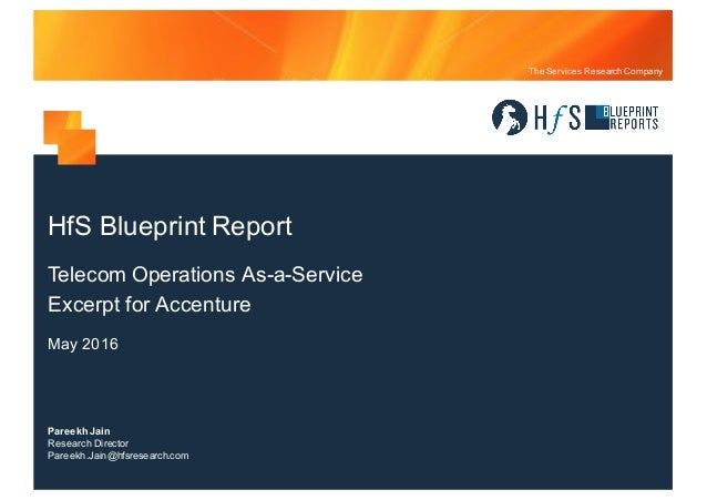 Accenture hf s blueprint report telecom operations as a service excer the services research company pareekhjain research director pareekhjainhfsresearch hfs blueprint malvernweather Image collections