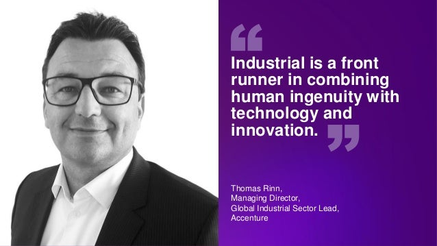 Industrial is a front runner in combining human ingenuity with technology and innovation. Thomas Rinn, Managing Director, ...