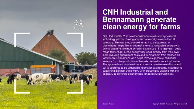 7 CNH Industrial and Bennamann generate clean energy for farms CNH Industrial N.V. is now Bennamann's exclusive agricultur...