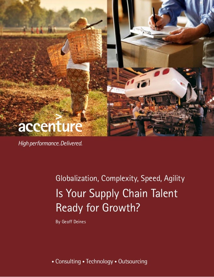 Globalization, Complexity, Speed, AgilityIs Your Supply Chain TalentReady for Growth?By Geoff Deines