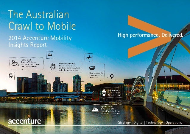 The Australian Crawl to Mobile 2014 Accenture Mobility Insights Report