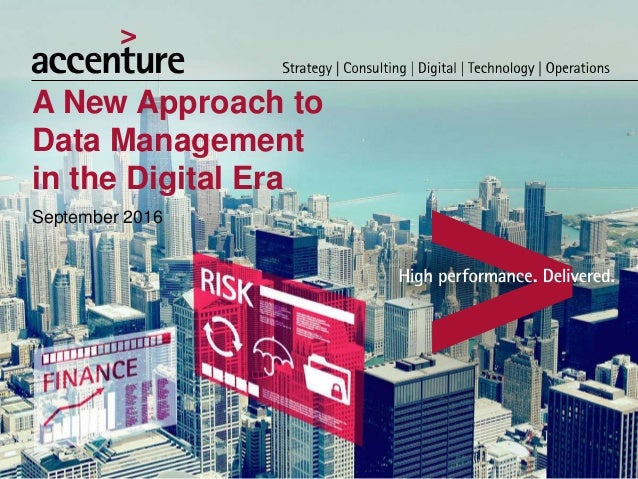 A New Approach to Data Management in the Digital Era September 2016