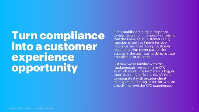 First established in rapid response to new regulation, it's hardly surprising that the Know Your Customer (KYC) function i...