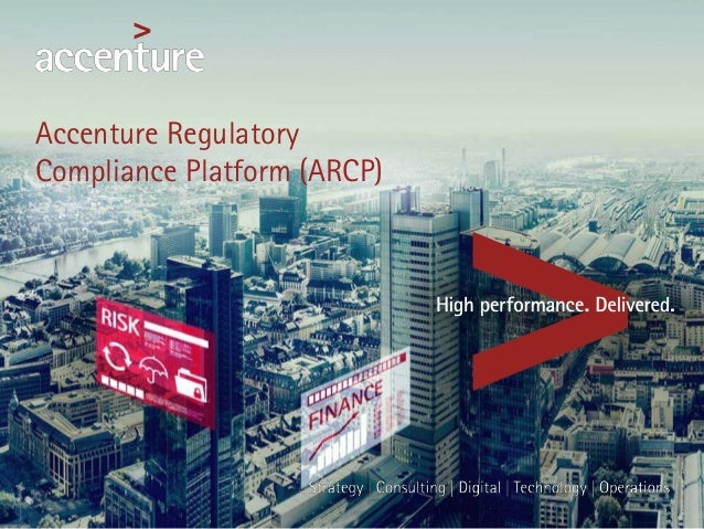 Accenture Regulatory Compliance Platform (ARCP)
