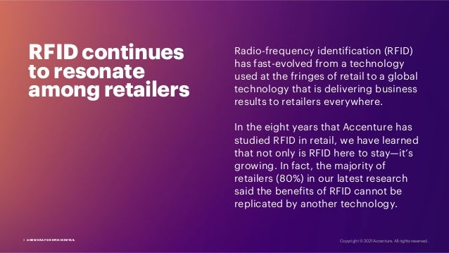 RFID continues to resonate among retailers Radio-frequency identification (RFID) has fast-evolved from a technology used a...